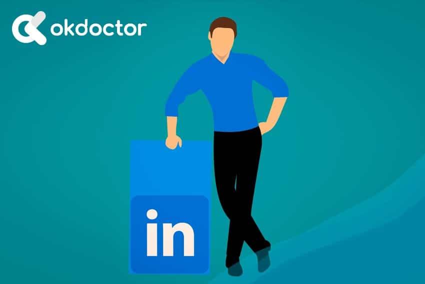 Cómo cuidar tu imagen profesional en LinkedIn si eres médico u odontólogo